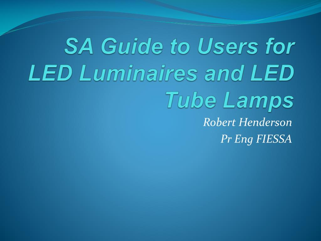 Ppt Sa Guide To Users For Led Luminaires And Tube Lamps 1500mm Light Circuit Diagram Buy N