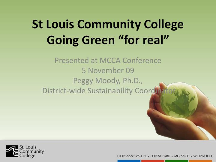 st louis community college going green for real n.