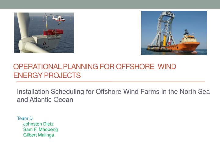 operational planning for offshore wind energy projects n.