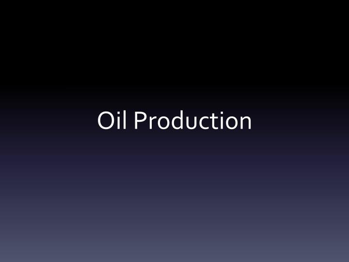 oil production n.