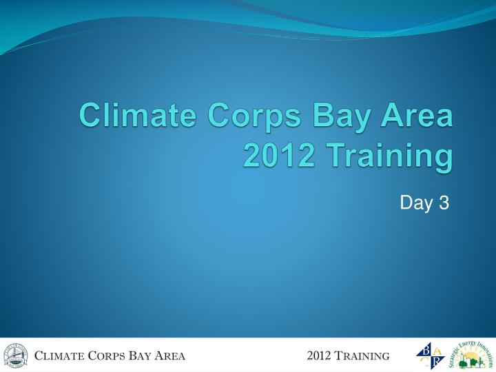 climate corps bay area 2012 training n.