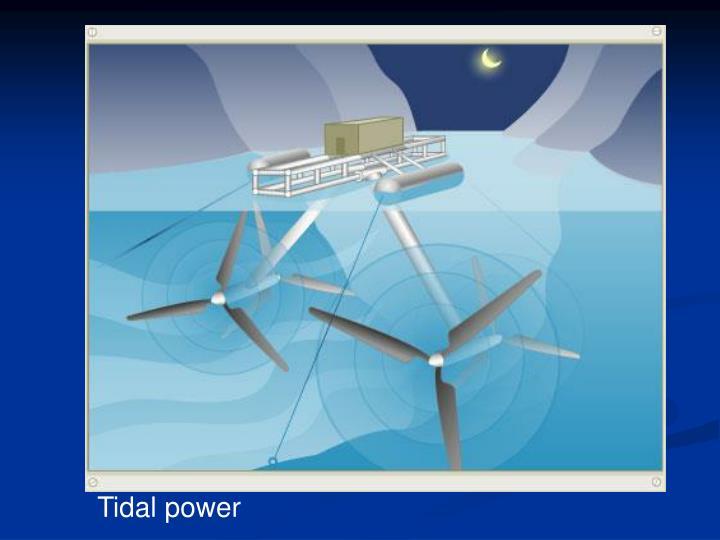 Tidal power