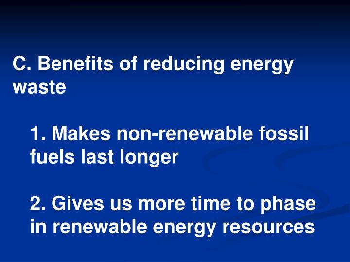 C. Benefits of reducing energy waste