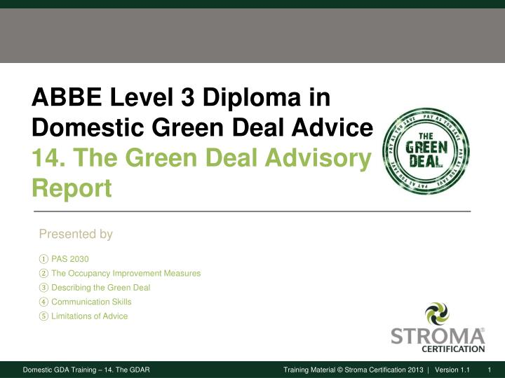 abbe level 3 diploma in domestic green deal advice 14 the green deal advisory report n.