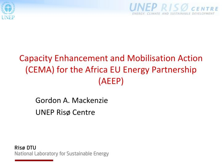 capacity enhancement and mobilisation action cema for the africa eu energy partnership aeep n.