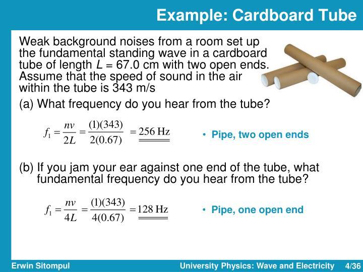 Example: Cardboard Tube