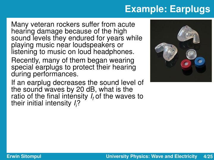 Example: Earplugs