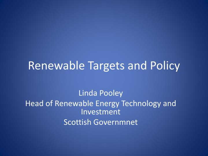 renewable targets and policy n.