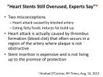 heart stents still overused experts say