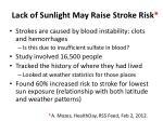 lack of sunlight may raise stroke risk
