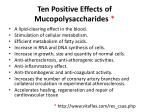 ten positive effects of mucopolysaccharides