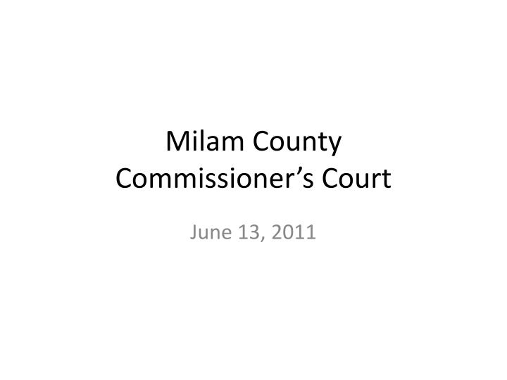 milam county commissioner s court n.