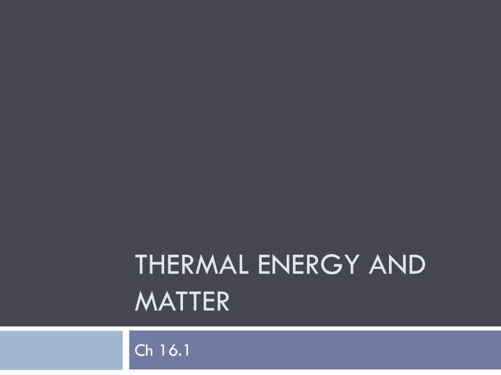 thermal energy and matter n.