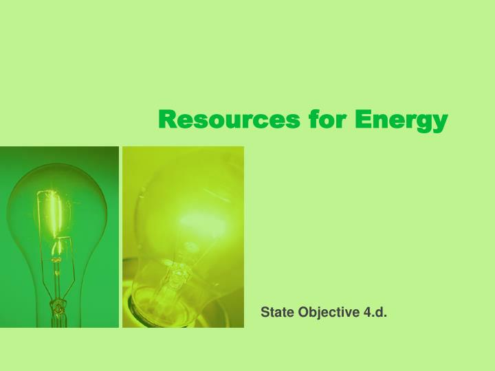 Resources for Energy