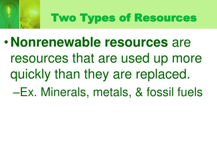 Two Types of Resources