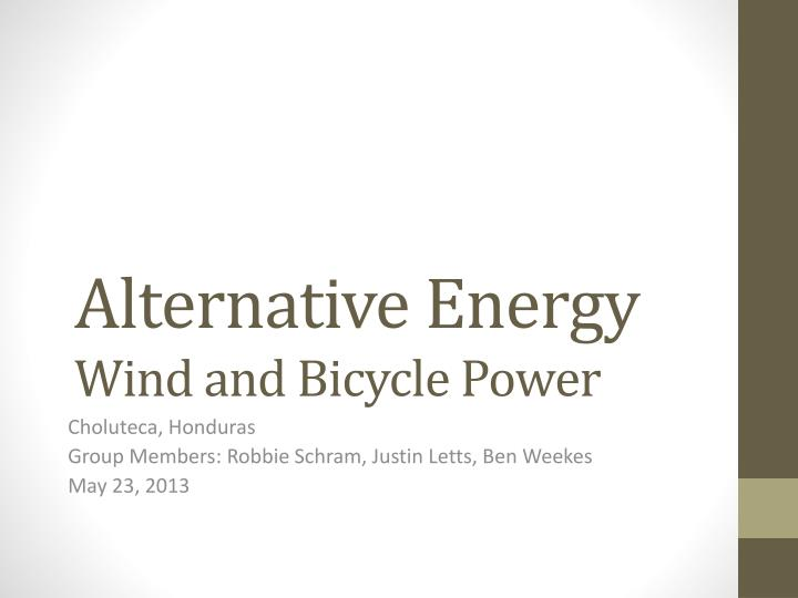 alternative energy wind and bicycle power n.