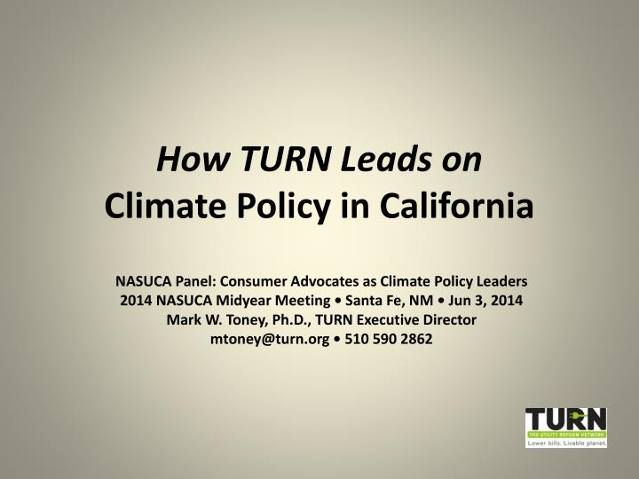 how turn leads on climate policy in california n.