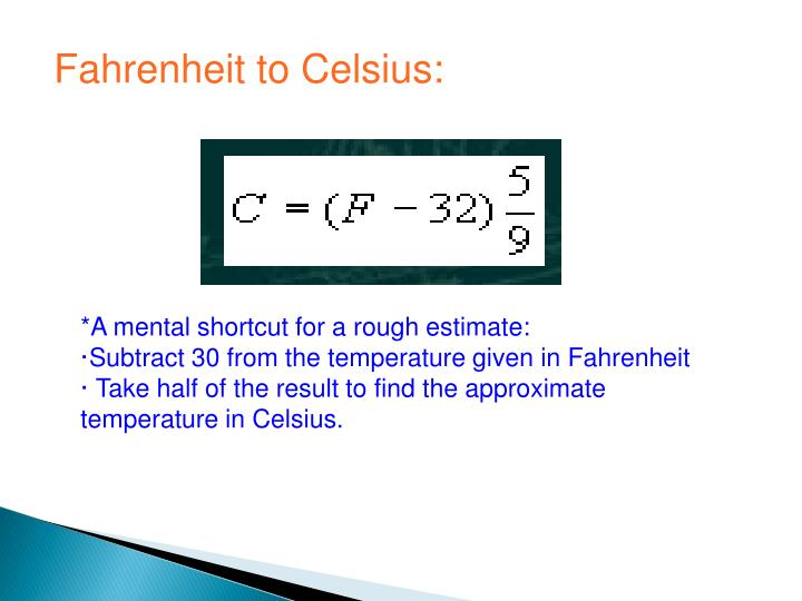 Fahrenheit to Celsius: