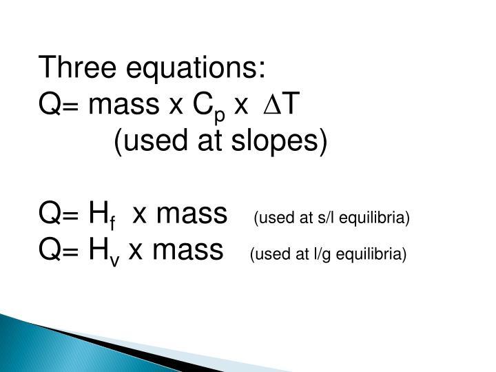 Three equations: