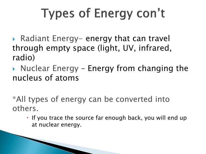 Types of Energy con't