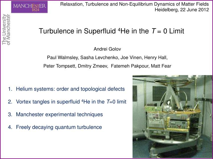 Turbulence in superfluid 4 he in the t 0 limit