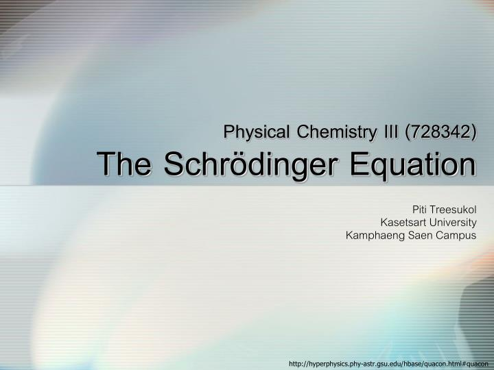 physical chemistry iii 728342 the schr dinger equation n.