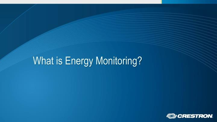 what is energy monitoring n.