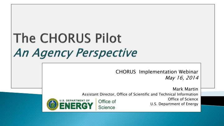 the chorus pilot an agency perspective n.