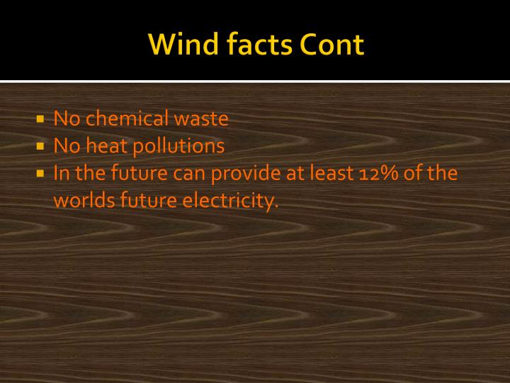 Wind facts Cont