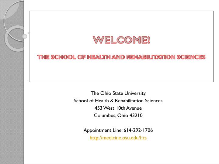 welcome the school of health and rehabilitation sciences n.