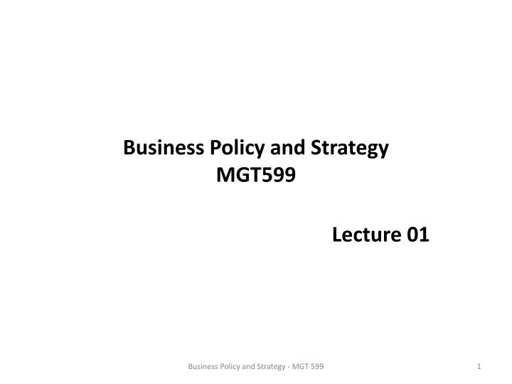 strateby mgt 599 Here is the best resource for homework help with mgt 599 : mgt 599 at trident technical college find mgt599 study guides, notes, and practice tests from ttc.
