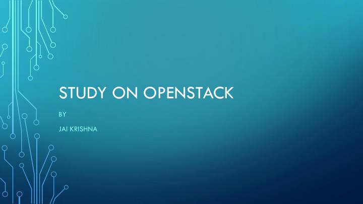 study on openstack n.