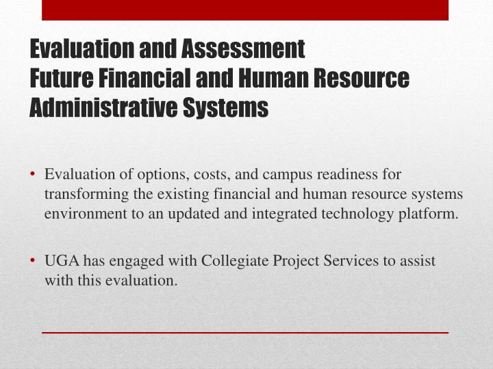 evaluation and assessment future financial and human resource administrative systems n.