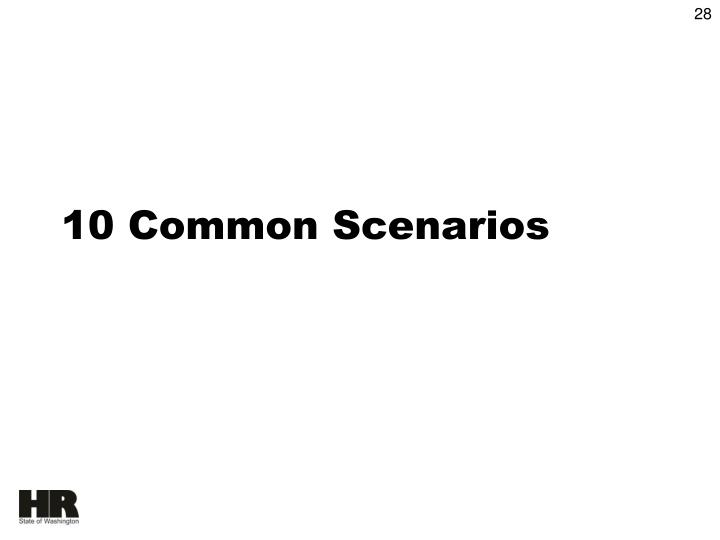 10 Common Scenarios