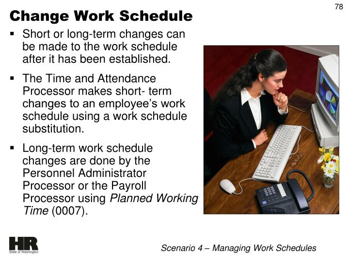 Change Work Schedule