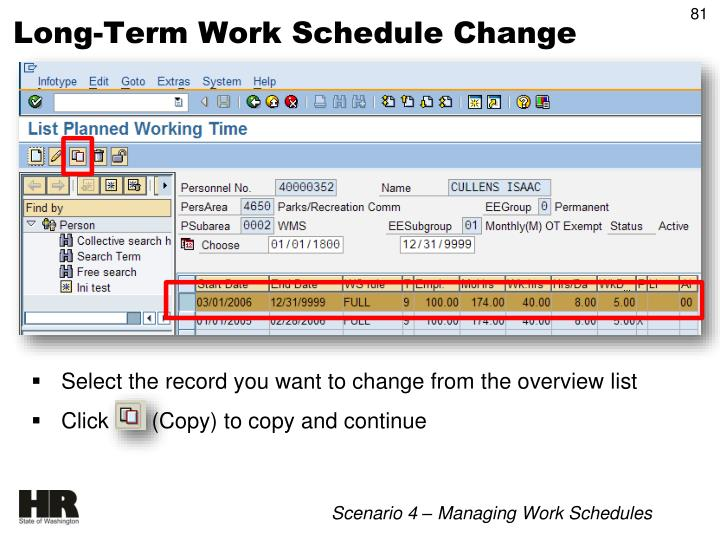 Long-Term Work Schedule Change