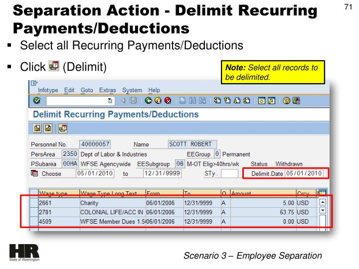 Separation Action - Delimit Recurring Payments/Deductions