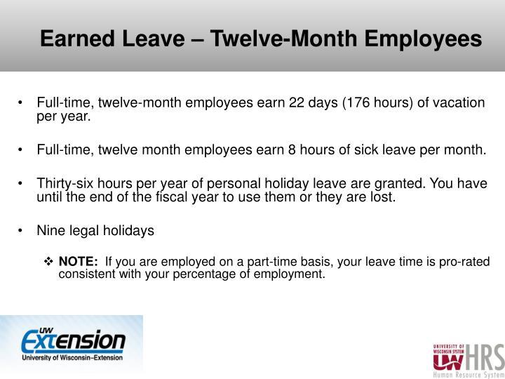 Earned Leave – Twelve-Month Employees
