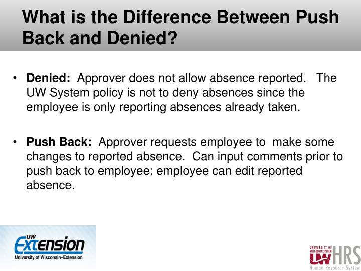 What is the Difference Between Push Back and Denied?