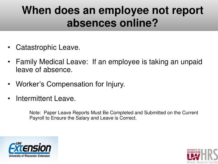 When does an employee not