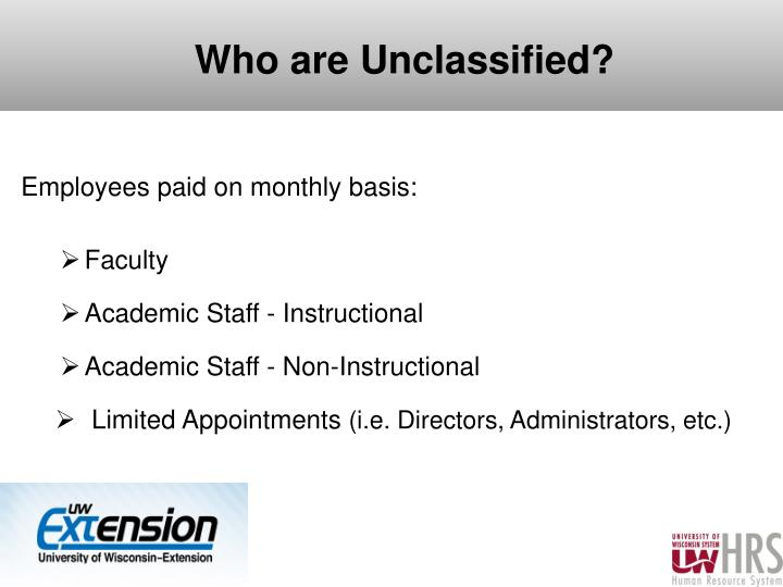 Who are Unclassified?