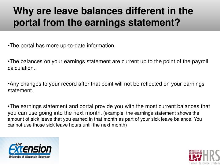 Why are leave balances different in the portal from the earnings statement?