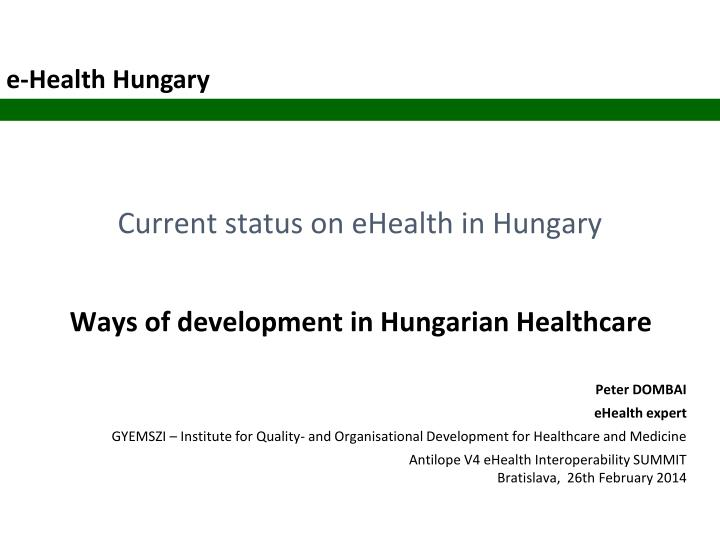 current status on ehealth in hungary n.