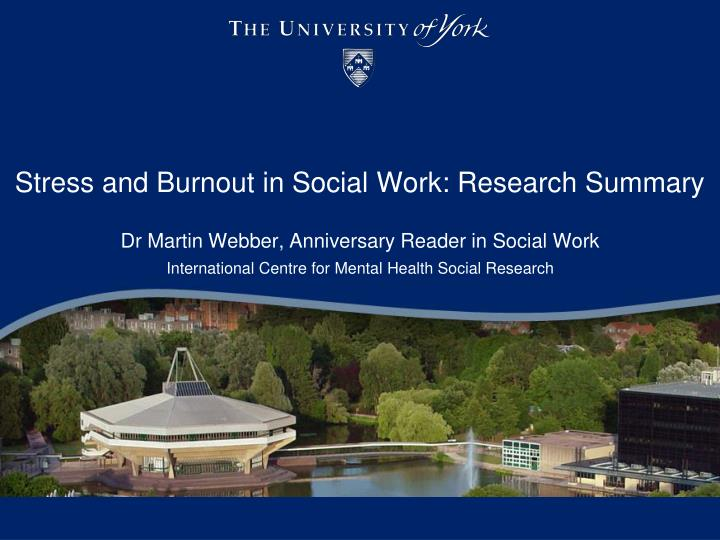 stress and burnout in social w ork research summary n.