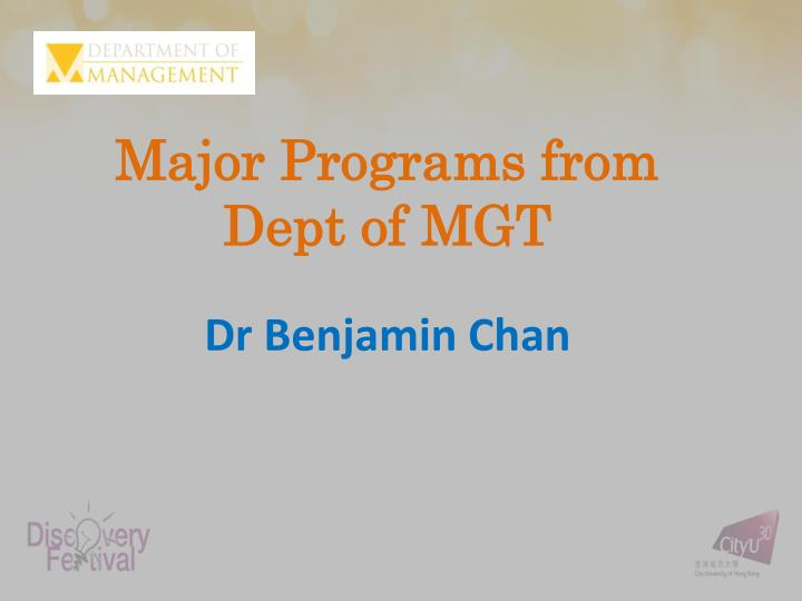 major programs from dept of mgt n.