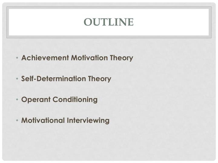 conditioning theory of motivation While there is a great deal of research on motivation from the perspective of both management and psychology, a few specific psychological theories can be applied specifically to employee motivation according to psychological theories of motivation, management is in the difficult position of identifying and fulfilling needs for different.
