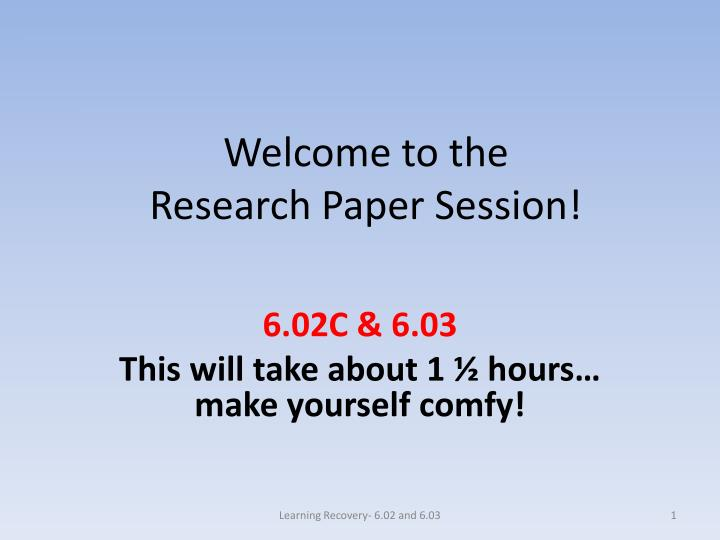 welcome to the research paper session n.