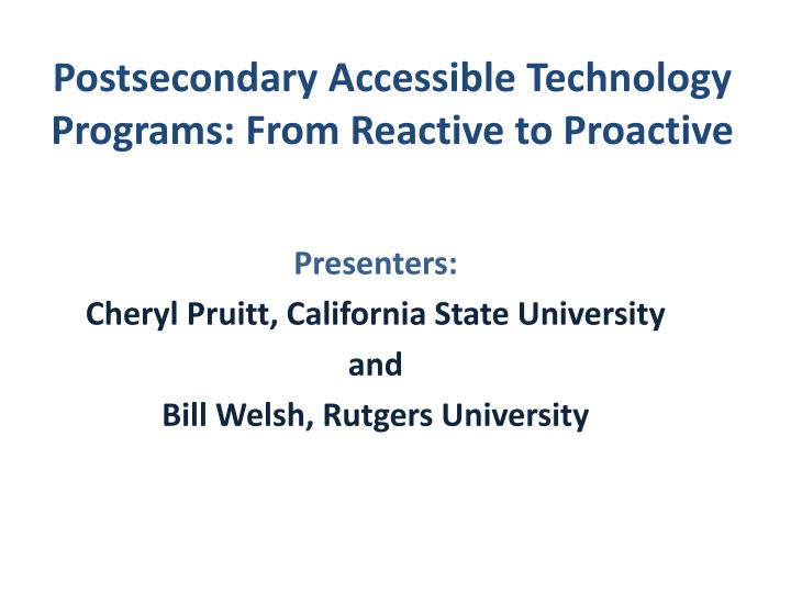 postsecondary accessible technology programs from reactive to proactive n.
