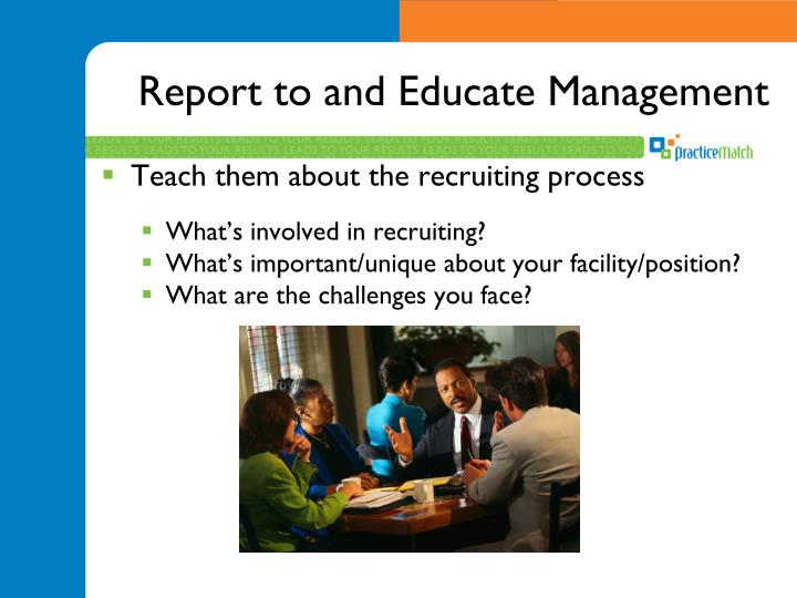 Report to and Educate Management