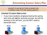 determining summer salary plan